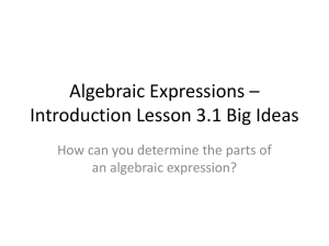 Algebraic Expressions *Introduction Lesson 3.1 Big Ideas