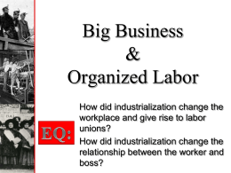 Big Business & Organized Labor