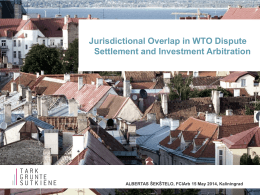 Jurisdictional Overlap between WTO and BIT Dispute Settlement Systems