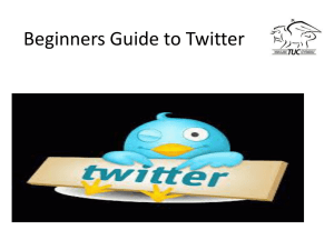 Beginners Guide to Twitter