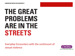 Everyday Encounters with the continuum of sexual violence