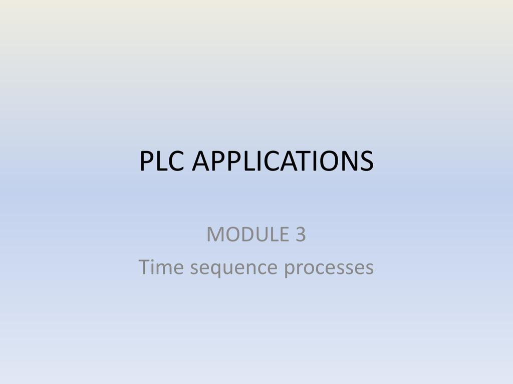 PLC APPLICATIONS MOD3 PPT