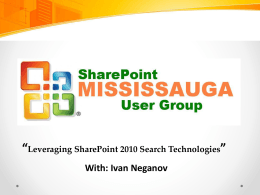 Leveraging SharePoint 2010 Search Technologies
