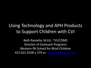 Using Technology and APH Products to Support Children with CVI