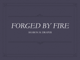 Forged by Fire Intro and Anticipation