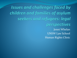 Issues and challenges faced by children and families of asylum