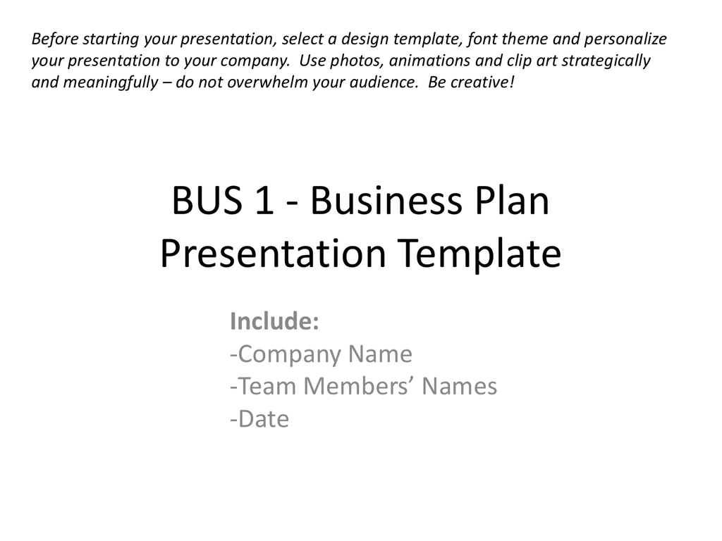 BUS 1 - Business Plan Presentation Template