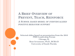 A Brief Overview of Prevent, Teach, Reinforce
