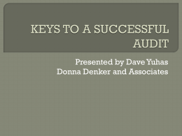 KEYS TO A SUCCESSFUL AUDIT - Donna Denker & Associates