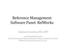 Reference Management Software Panel: RefWorks