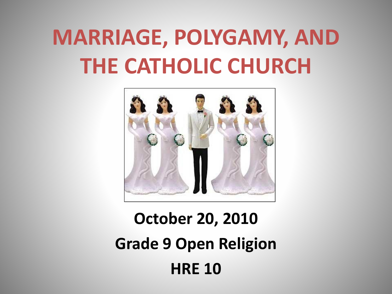 Why Polygamy? - kingscollege net