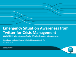Emergency Situation Awareness from Twitter for Crisis Management
