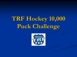 TRF Boys Hockey 10,000 Puck Challenge