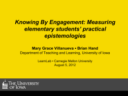 Measuring elementary students` practical epistemologies.