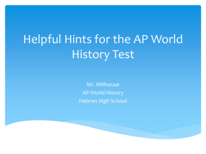 Helpful Hints for the AP World History Test