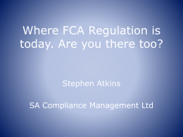 Where FCA Regulation is today