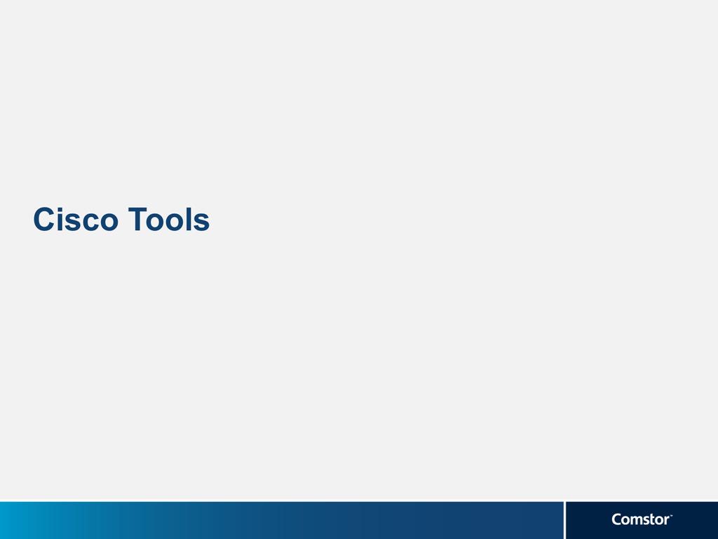 Cisco Tools