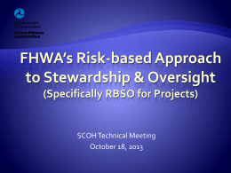 FHWA`s Risk-based Approach to Stewardship and Oversight