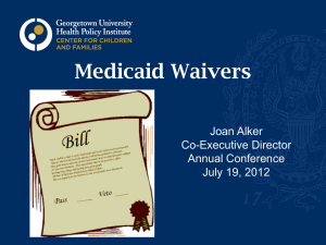 Waiver Session Slides - Center For Children and Families