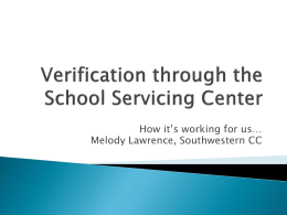 Verification with the School Servicing Center