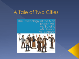 A Tale of Two Cities Mob Psych Essay