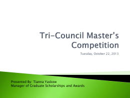 Tri-Council Master*s Competition