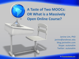 A Taste of Two MOOCs