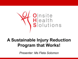 At Last a Sustainable Injury Reduction Program that Works!