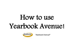 How to use Yearbook Avenue! - Martineau`s Message Board!