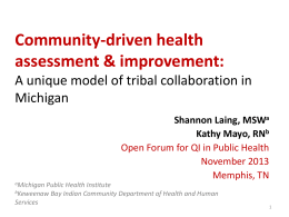 Community-Driven Health Assessment and Improvement