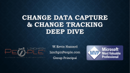Change Data Capture & Change Tracking Deep Dive