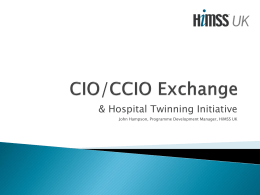 CIO/CCIO Exchange - HIMSS UK Executive leadership summit