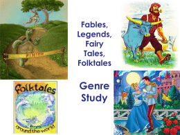 folktales myths fairytales legends Genre Study