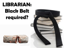 Librarian Black Belt Required - ARSL | Association for Rural & Small