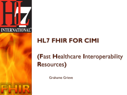 FHIR and CIMI (Grahame Greeve)