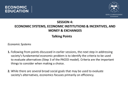 Session 4: Talking Points, Cont`d Economic Systems 3.