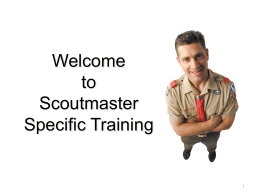 Boy Scout Leader-Specific Training, Sessions 1 & 2