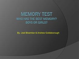 MEMORY TEST Who has the best Memory? Boys or girls?