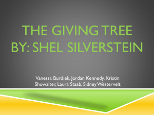 The Giving Tree By: Shel Silverstein