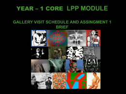 LPP MODULE GALLERY VISIT SCHEDULE AND ASSINGMENT 1