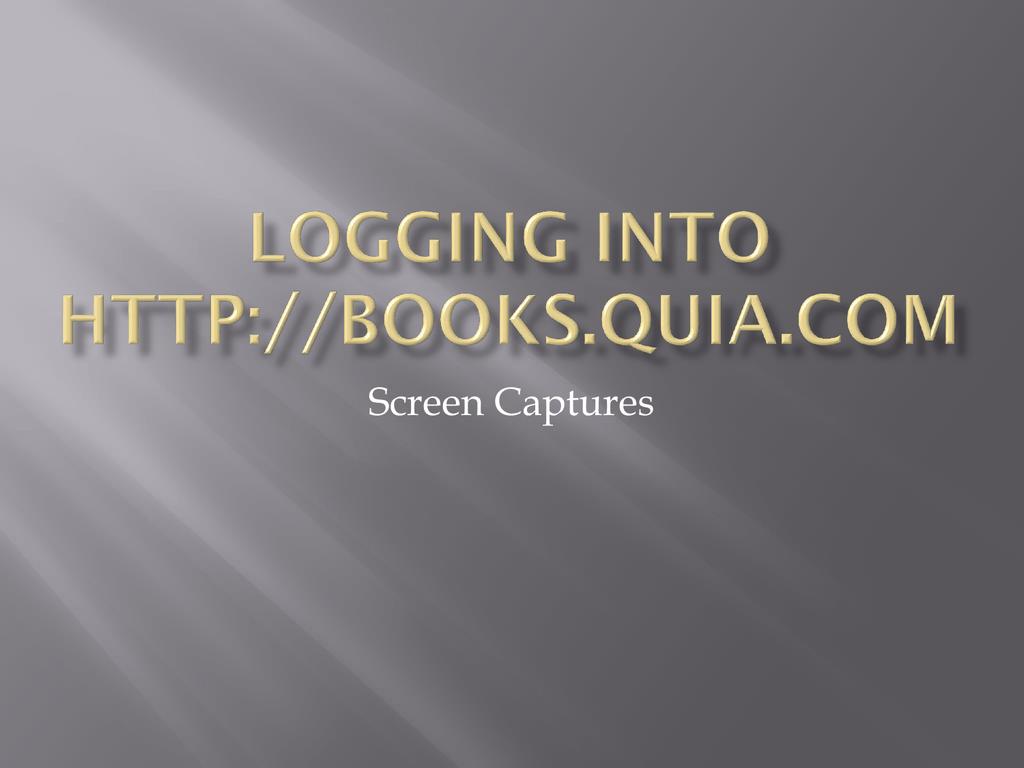 Logging into www books quia com