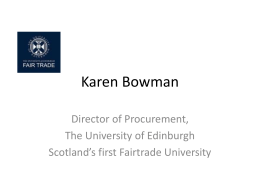 see presentation - Scottish Fair Trade Forum