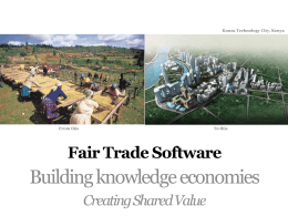 Creating Shared Value - Fair Trade Software Foundation