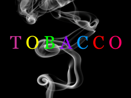 ALL forms of tobacco contain chemicals that are DANGEROUS to