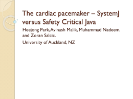 The Cardiac Pacemaker – SystemJ versus Safety