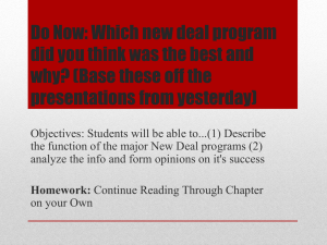 Do Now: Which new deal program did you think was the best and