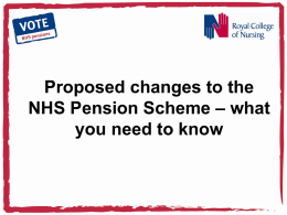 Proposed changes to the NHS Pension Scheme