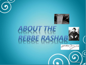 "The Rebbe Rashab said back: ""its enough that I"