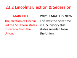 23_ 2 Lincoln_s Election _ Secession
