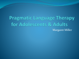 Pragmatic Language Therapy for Adolescents & Adults